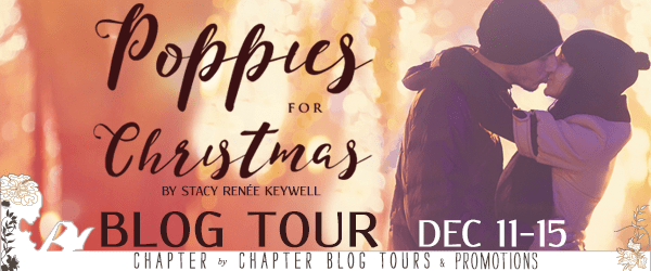 Blog Tour  -  Poppies for Christmas by Stacy Renée Keywell -  {Guest Post + Excerpt}