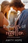 Blog Tour:  Rules of Rebellion by Amity Hope  –  {Review}