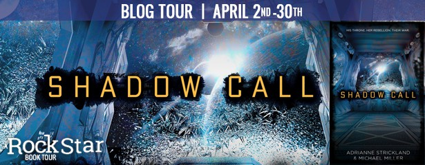 Blog Tour:  Shadow Call by AdriAnne Strickland & Michael Miller  -  {Review + Giveaway}