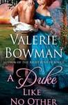 Blog Tour:  A Duke Like No Other by Valerie Bowman  – {Interview + Excerpt}