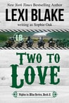 Release Blitz:  Two to Love by Lexi Blake