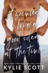 Cover Reveal:  It Seemed Like a Good Idea at the Time by Kylie Scott  –  {Releases, August 7th}