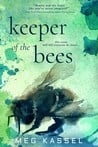 Blog Tour:  Keeper of the Bees by Meg Kassel  –  {Review}