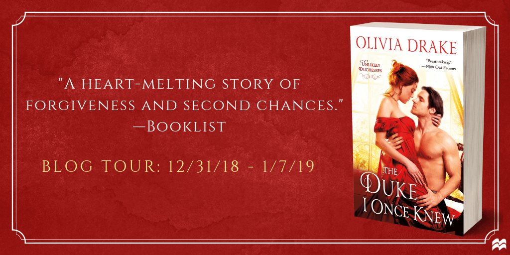 Blog Tour:  The Duke I Once Knew by Olivia Drake  -  {Excerpt}