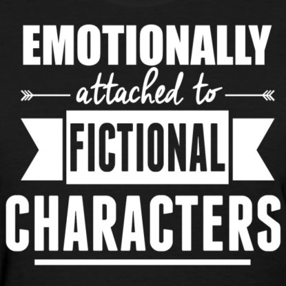emotionally-attached-to-fictional-characters-women-s-t-shirts-women-s-t-shirt