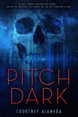 Pitch Dark by Courtney Alameda