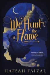 Cover for We Hunt the Flame by Hafsah Faizal