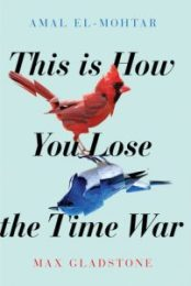 This is How You Lose the Time War cover