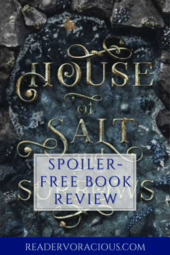 Revciew for House of Salt and Sorrows