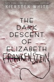 Dark Descent of Elizabeth Frankenstein cover