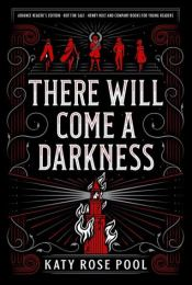 There Will Come a Darkness cover