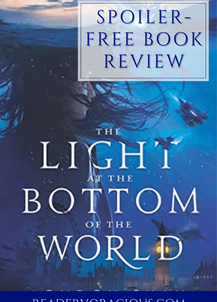 ARC Review: The Light at the Bottom of the World by London Shah