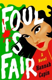 Foul is Fair by Hannah Capin cover