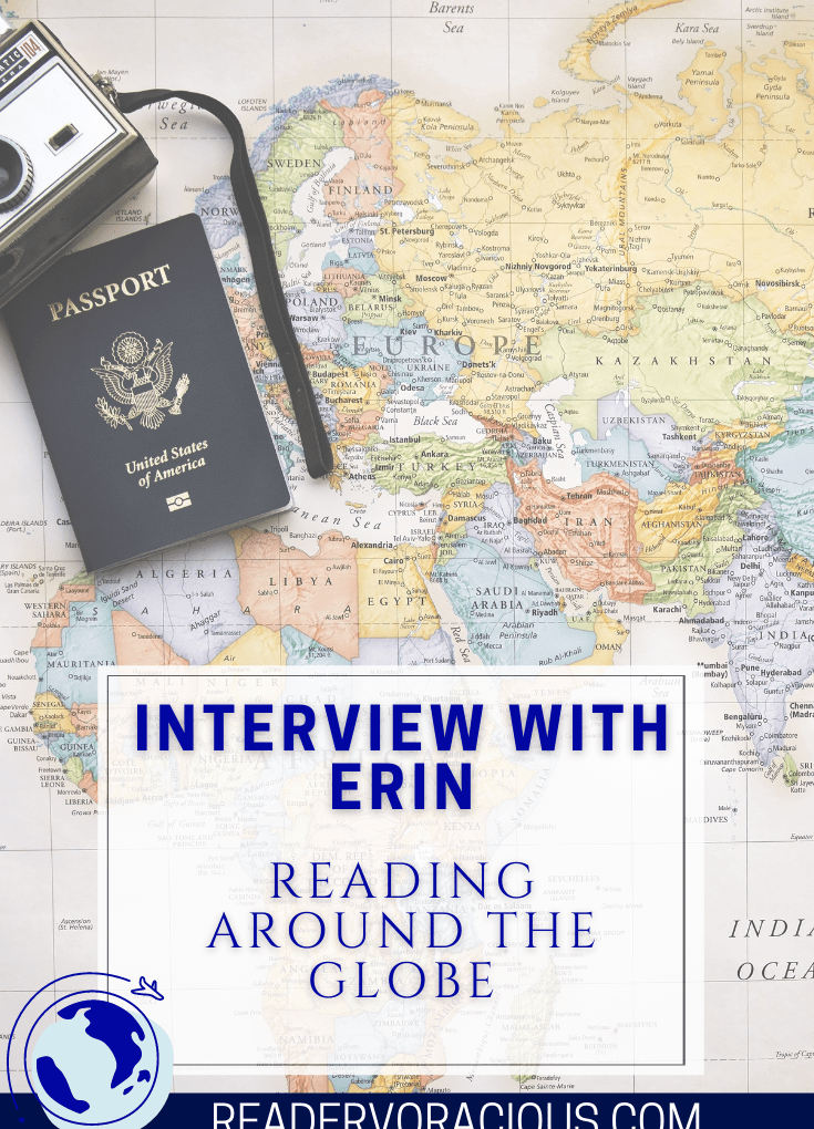 An Interview with Erin in the UK | Reading Around the Globe