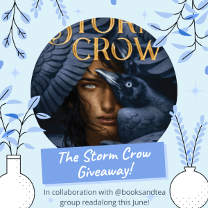 In collaboration with @booksandtea group readalong, I'm giving away two copies of The Storm Crow!