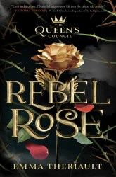 cover for Queen's Council Rebel Rose