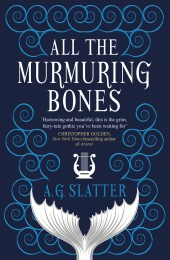 cover for All the Murmuring Bones