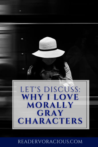 Why I Love Morally Gray Characters