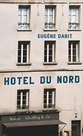 Eugène Dabit: Hôtel du Nord