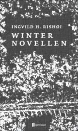 Ingvild H. Rishøi: »Winternovellen«. Aus dem Norwegischen von Daniela Syczek. Open House Verlag, Januar 2016, 192 Seiten, 19,50 €.