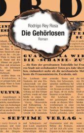 Rodrigo Rey Rosa: »Die Gehörlosen«. Aus dem guatemaltekischen Spanisch von Anna Gentz. Septime Verlag, 15. Februar 2016, 288 Seiten, 22,90 €.