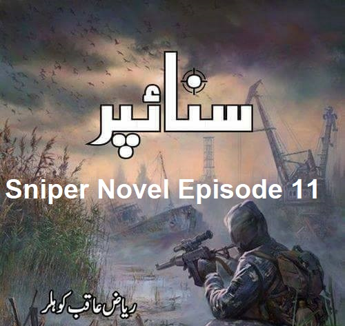 Sniper Novel Episode 11