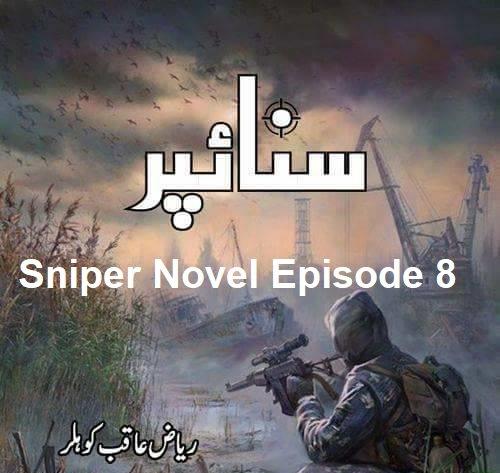 Sniper Novel Episode 8