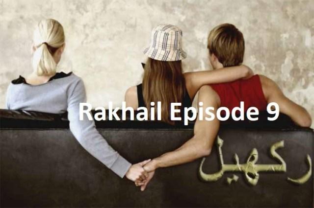 Rakhail Episode 9