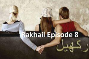 Rakhail Episode 8