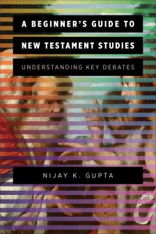 Gupta, Beginner's Guide to New Testament Studies