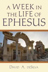 deSilva Week in Ephesus