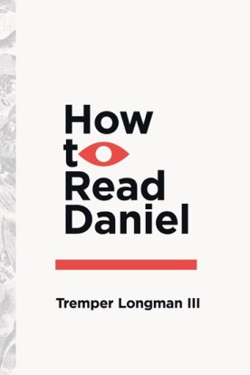 Longman, How to Read Daniel