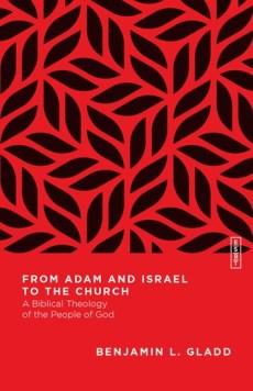 Gladd, From Adam to Israel