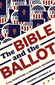 Longman, The Bible and the Ballot