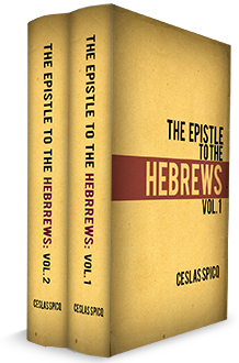 The Epistle to the Hebrews, Ceslas Spicq