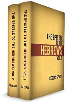 The Epistle to the Hebrews, Ceslas Spicq