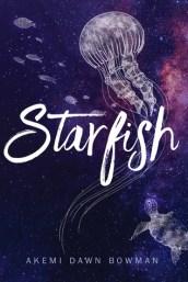 Akemi Dawn Bowman - Starfish
