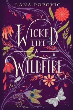 Lana Popovic - Wicked Like A Wildfire