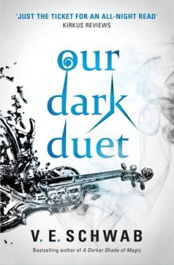 V E Schwab - Our Dark Duet