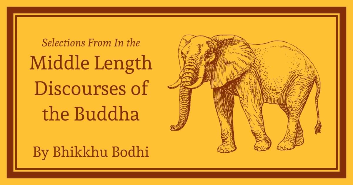 Majjhima Nikaya: Selections from the Middle Length Discourses: Free Kindle, Epub,  Mobi, PDF, .docx, .xhtml