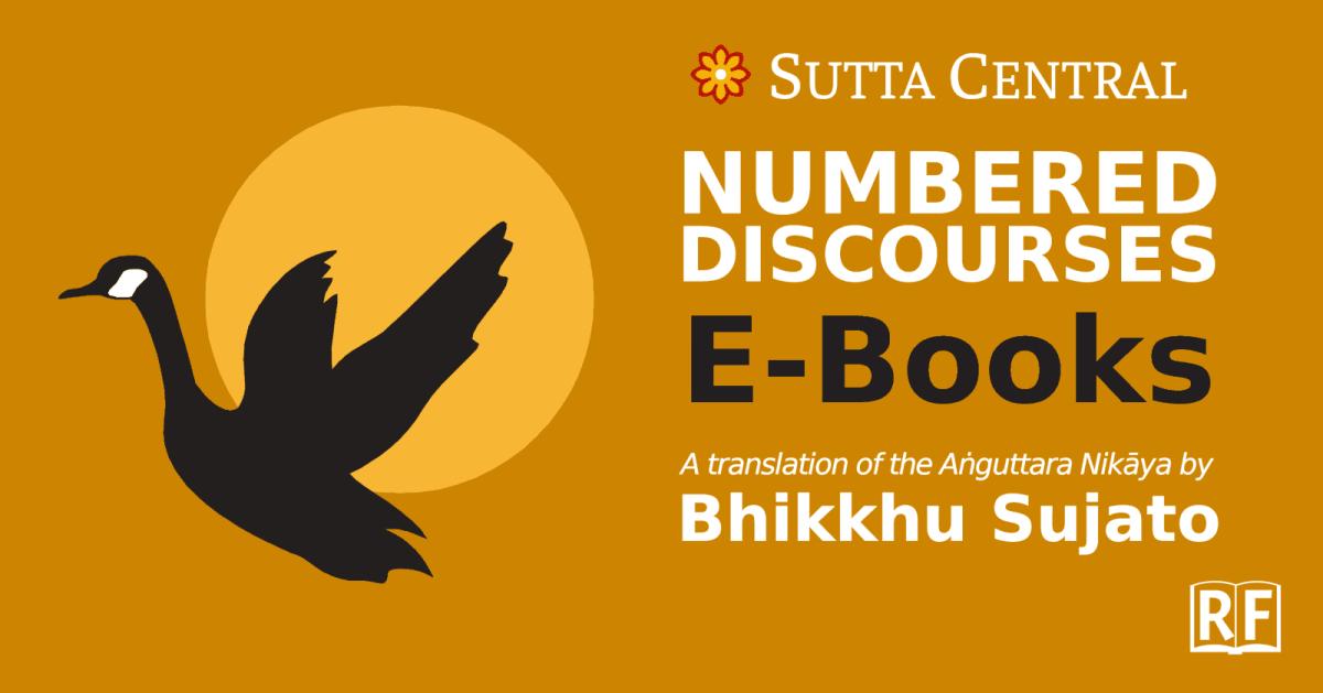 Anguttara Nikaya translated by Bhikkhu Sujato—Free Epub, Kindle, PDF