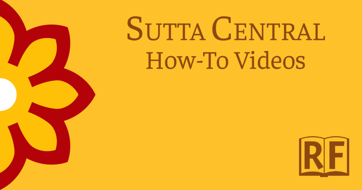 SuttaCentral.net How-To Videos
