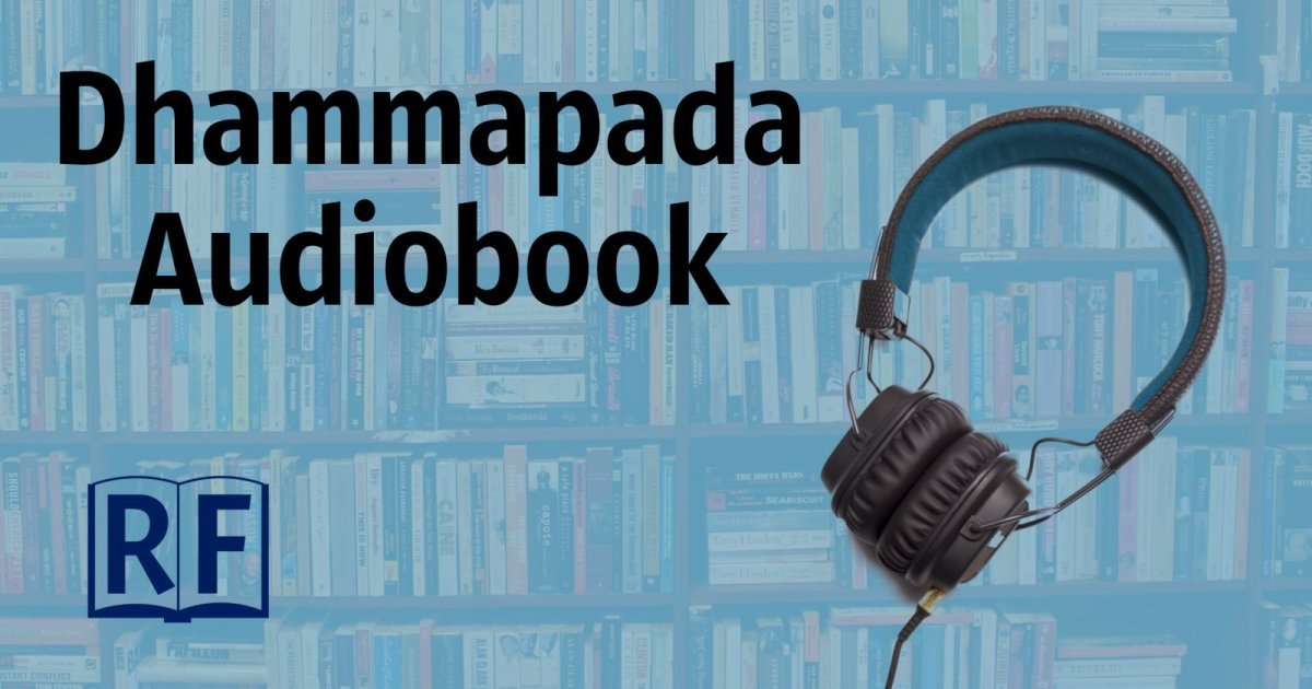 Sutta Reading Audio Book MP3—Dhammapada: The Buddha's Path of Wisdom, Translated by Acharya Buddharakkhita