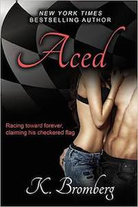 New Excerpt & Book Trailer ♥ Aced by K. Bromberg