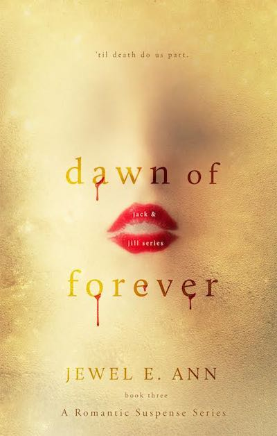 Cover Reveal ♥ Dawn of Forever by Jewel E. Ann