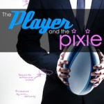 The Pixie and The Player cover