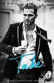 Review ♥ Take by Ella Frank