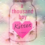 A Thousand Boy Kisses cover