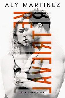 Review & Excerpt ♥ Retrieval by Aly Martinez