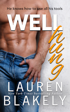 New Release, Excerpt & Signed Paperback Giveaway ♥ Well Hung by Lauren Blakely